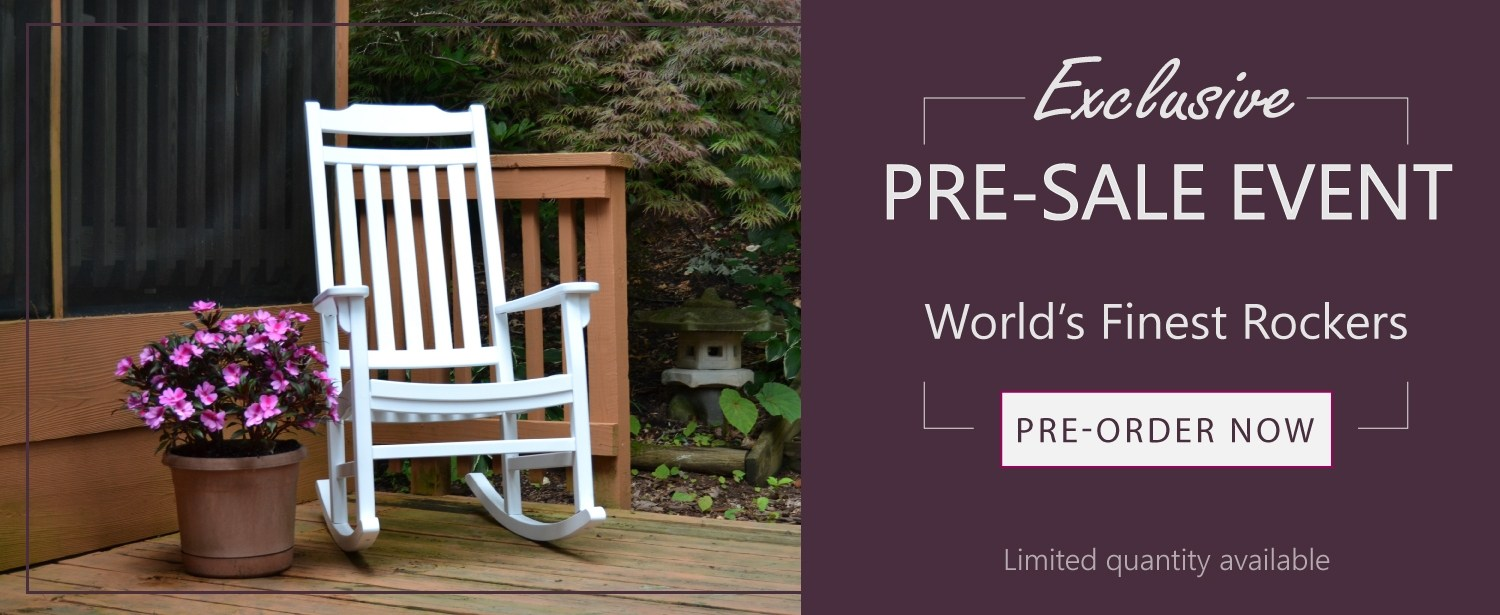 Worlds Finest Rocking Chair Pre-sale